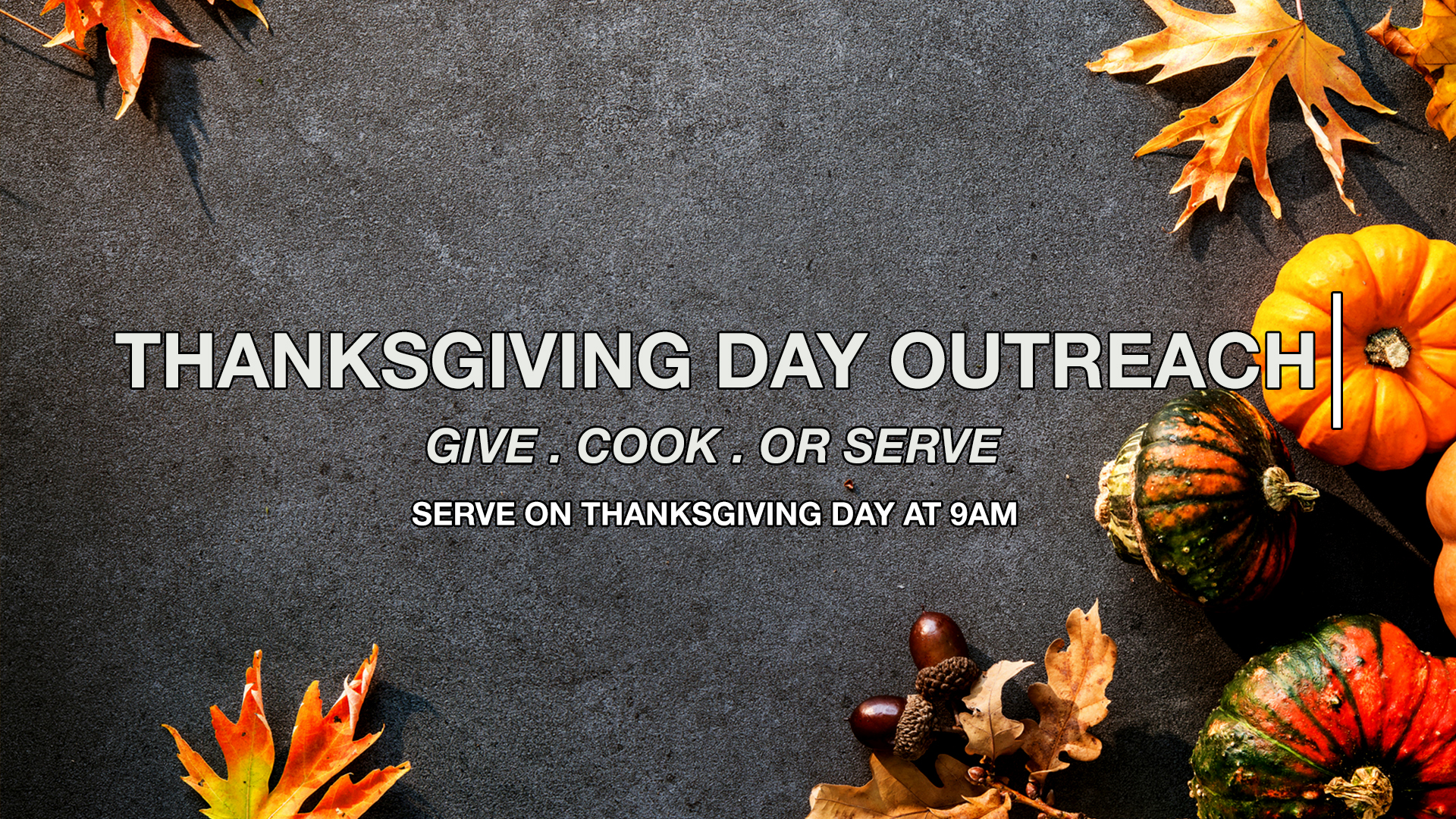 Thanksgiving Day Outreach